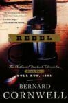 Rebel: The Nathaniel Starbuck Chronicles: Book One (2009)