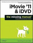 iMovie ′11 and iDVD: The Missing Manual (ISBN: 9781449393274)