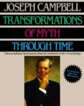 Transformations of Myth Through Time (2002)