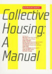 Collective Housing: A Manual (ISBN: 9788496954151)