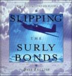Slipping the Surly Bonds: Great Quotations on Flight (2010)