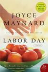 Labor Day: A Novel (2008)