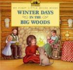 Winter Days in the Big Woods (2010)