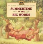 Summertime in the Big Woods (2002)