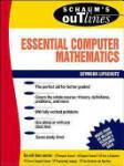 Schaum's Outline of Essential Computer Mathematics (2005)