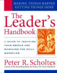 The Leader's Handbook: Making Things Happen, Getting Things Done (2002)