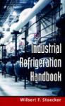 Industrial Refrigeration Handbook (2003)