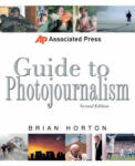 Associated Press Guide to Photojournalism (2012)
