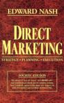 Direct Marketing: Strategy, Planning, Execution (2001)