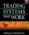 Tradings Systems That Work: Building and Evaluating Effective Trading Systems (2012)