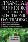 Financial Freedom Through Electronic Day Trading (2002)