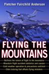 Flying the Mountains: A Training Manual for Flying Single-Engine Aircraft (2003)