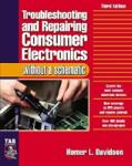 Troubleshooting & Repairing Consumer Electronics Without a Schematic (2003)