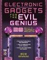 Electronic Gadgets for the Evil Genius (2004)