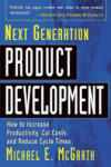 Next Generation Product Development: How to Increase Productivity, Cut Costs, and Reduce Cycle Times (2005)