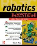 Robotics Demystified (2011)