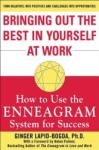 Bringing Out the Best in Yourself at Work: How to Use the Enneagram System for Success (2008)