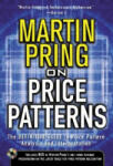 Pring on Price Patterns: The Definitive Guide to Price Pattern Analysis and Intrepretation (2009)