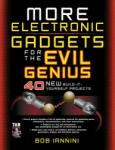 More Electronic Gadgets for the Evil Genius (2001)