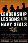 Leadership Lessons of the Navy SEALS: Battle-Tested Strategies for Creating Successful Organizations and Inspiring Extraordinary Results: Battle-Tested Strategies for Creating Successful Organizations and Inspiring Extraordinary Results (2002)