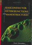 Semiconductor Heterojunctions and Nanostructures (2006)