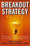 Breakout Strategy: Meeting the Challenge of Double-Digit Growth (2011)