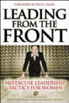 Leading From the Front: No-Excuse Leadership Tactics for Women: No-Excuse Leadership Tactics for Women (2004)