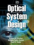 Optical System Design, Second Edition (2003)