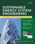 Sustainable Energy System Engineering: The Complete Green Building Design Resource (2011)