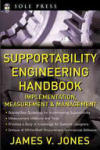 Supportability Engineering Handbook: Implementation, Measurement and Management (2012)