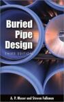 BURIED PIPE DESIGN 3/E (2008)