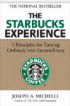 The Starbucks Experience: 5 Principles for Turning Ordinary Into Extraordinary (2009)