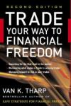 Trade Your Way to Financial Freedom (2012)