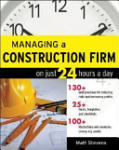 Managing a Construction Firm on Just 24 Hours a Day (2011)