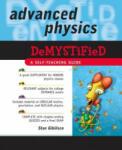 Advanced Physics Demystified (2007)