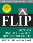 Flip: How to Find, Fix, and Sell Houses for Profit (2001)