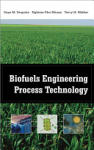 Biofuels Engineering Process Technology (2009)