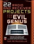 22 Radio and Receiver Projects for the Evil Genius (2011)