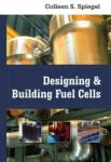 Designing and Building Fuel Cells (2007)