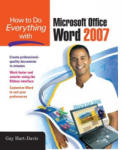 How to Do Everything with Microsoft Office Word 2007 (2008)