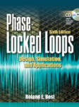 Phase Locked Loops 6/e: Design, Simulation, and Applications (2009)