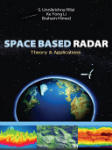 Space Based Radar: Theory & Applications (2002)