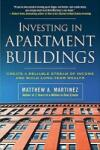 Investing in Apartment Buildings: Create a Reliable Stream of Income and Build Long-Term Wealth (2012)