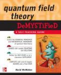 Quantum Field Theory Demystified (2004)