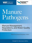 Manure Pathogens: Manure Management, Regulations, and Water Quality Protection: Manure Management, Regulation, and Water Quality Protection (2005)