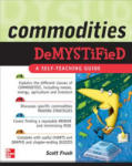 Commodities Demystified (2009)