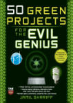 50 Green Projects for the Evil Genius (2002)
