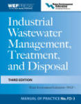 Industrial Wastewater Management, Treatment, and Disposal, 3e MOP FD-3 (2007)