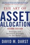 The Art of Asset Allocation: Principles and Investment Strategies for Any Market (2006)