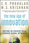 The New Age of Innovation: Driving Cocreated Value Through Global Networks (2005)
